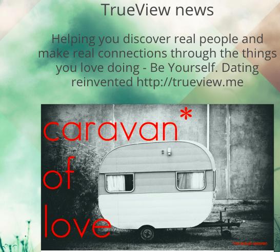 Caravan of Love TrueView Feature