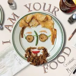 I am your food - gunnar (bob) madsen - 2018