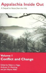 Appalachia Inside Out. Edited by Jack Higgs, Ambrose Manning and Jim Wayne Miller