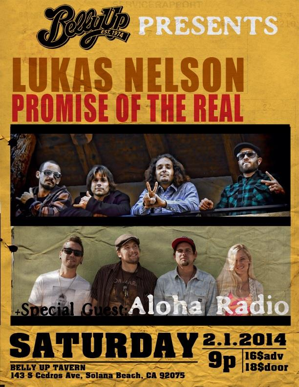 Aloha Radio to open for Lukas Nelson and Promise of the Real at Belly Up Tavern.
