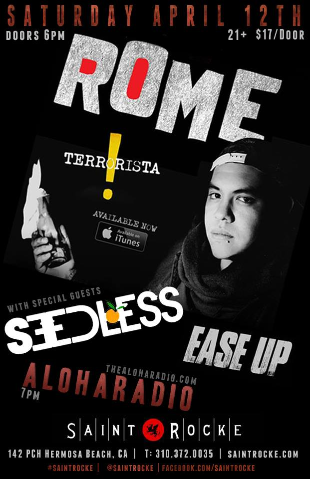 Aloha Radio to Open for Rome with Seedless and Ease Up.