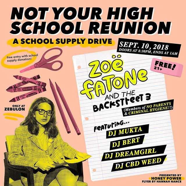 MONDAY SEPTEMBER 10th! 📓📓 Didn't want to go to your high school reunion? Well, do something way better by brining a school supply to Zebulon and dancing the night away! 📓📓 A 2000s dance party ft. The cover band of your dreams with members of @noparentss @no_win.la and @criminalhygiene