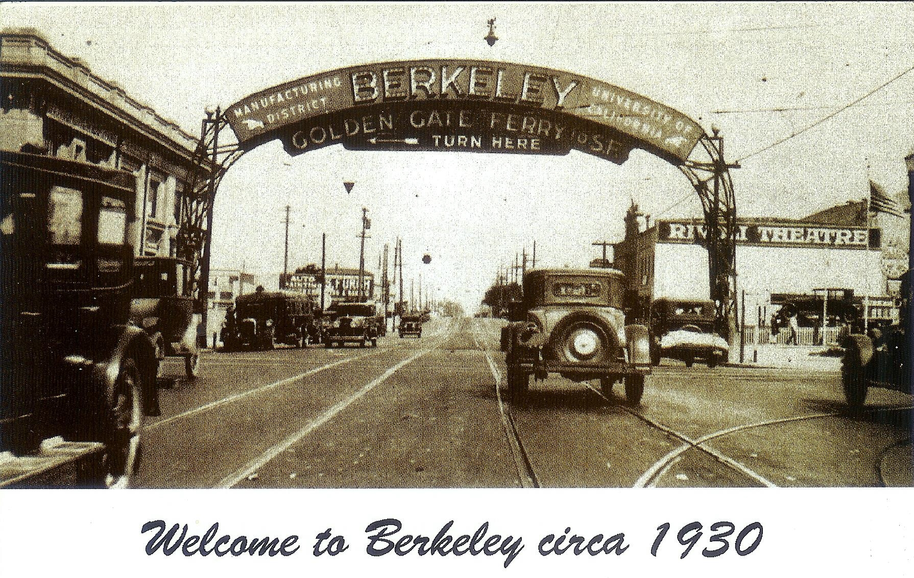 The Berkeley arch located on San Pablo Ave. at University Ave., Circa 1930. The line #2 Street car tracks were taken out in 1933. The sign points out the contrasting areas of Berkeley (industrial and education). The arch was removed in 1942. Louis Stein collection.