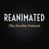 reanimated-zombie-podcast.jpg