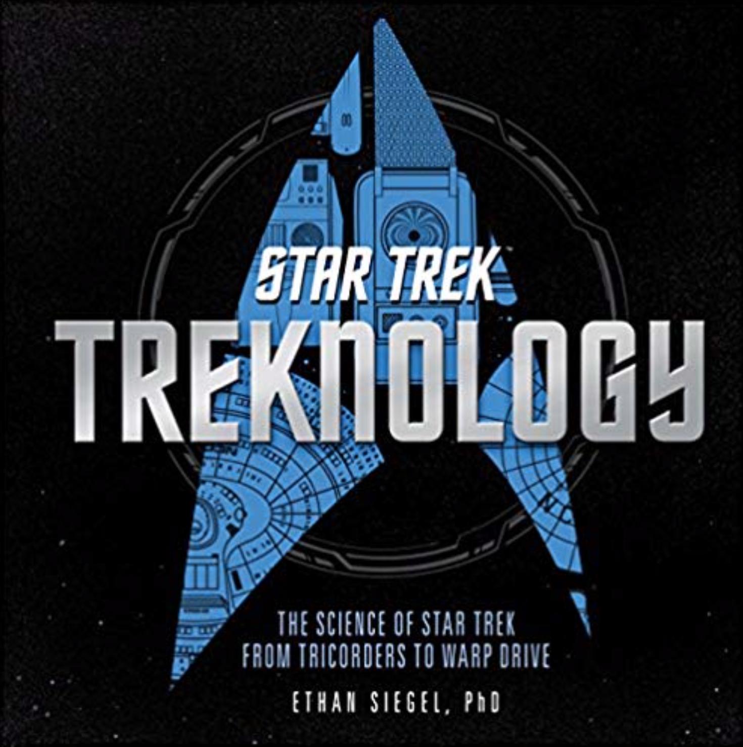 - Star Trek TreknologyThe Science of Star Trek from Tricorders to Warp Drive