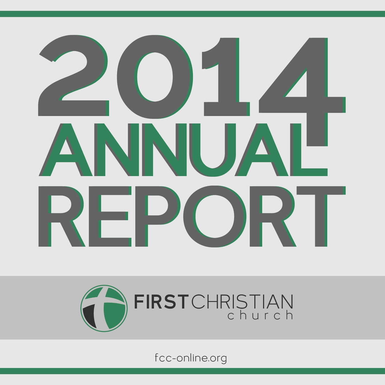 First Christian Church 2014 Annual Report