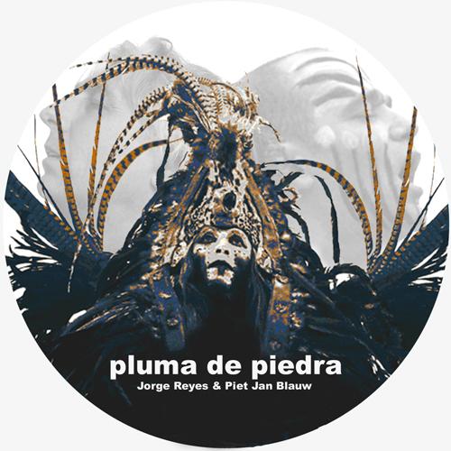 Piet Jan Blauw & Jorge Reyes - Pluma De Piedra.png