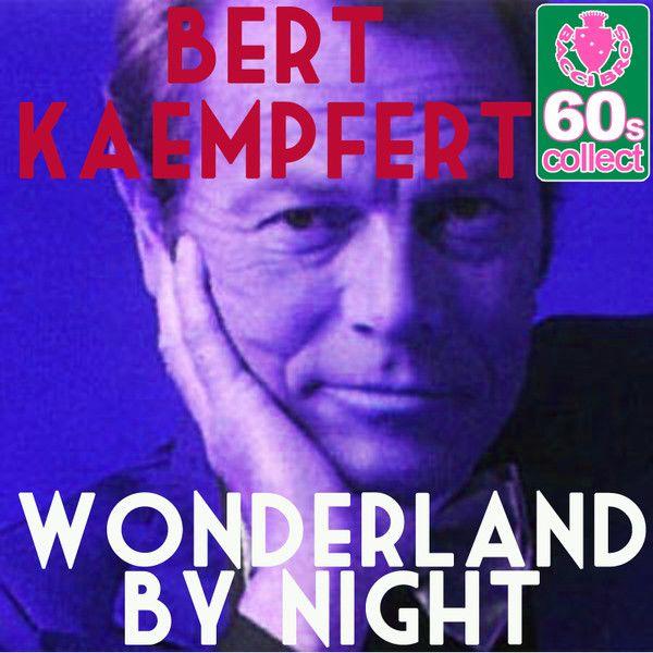 Bert Kaempfert - Wonderland By Night.jpg