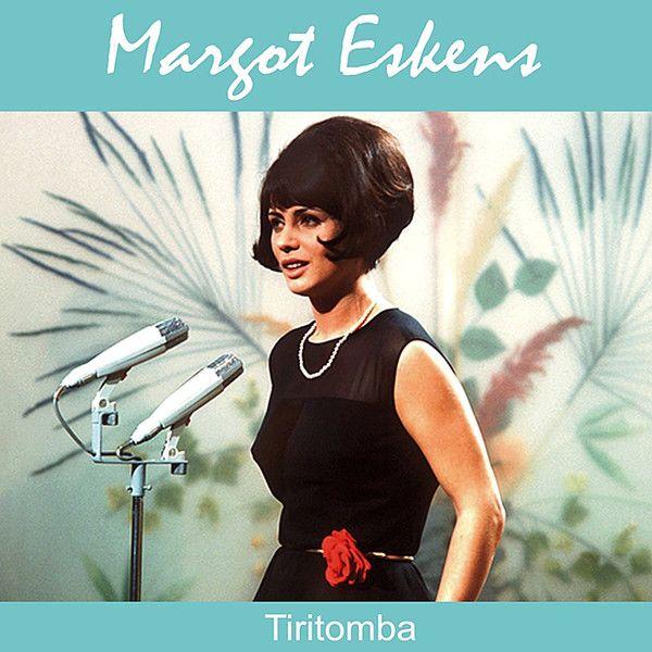 Margot Eskens - Tiritomba.jpg