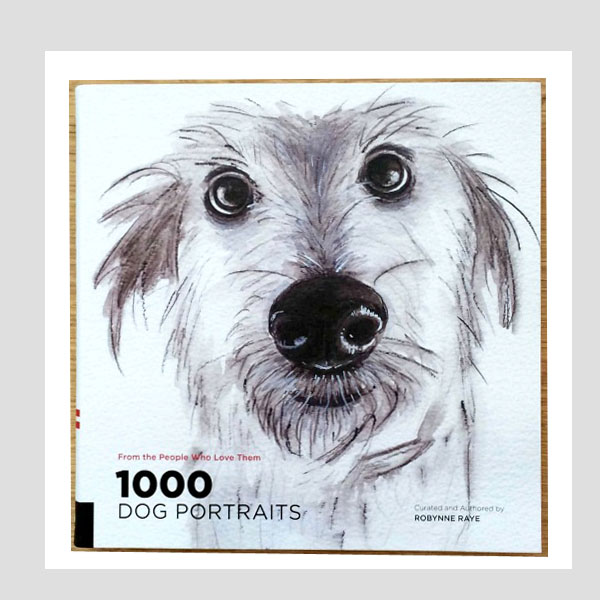 1000 Dog Portraits - Robynne Raye