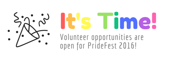 Volunteer for PrideFest 2016!