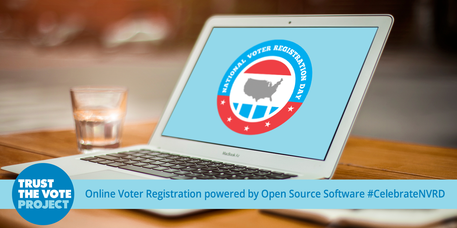 The TrustTheVote Project and the OSET Foundation are proud supporters of National Voter Registration Day.