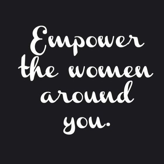 How do YOU empower the women around you? #enrich #empower #evolve