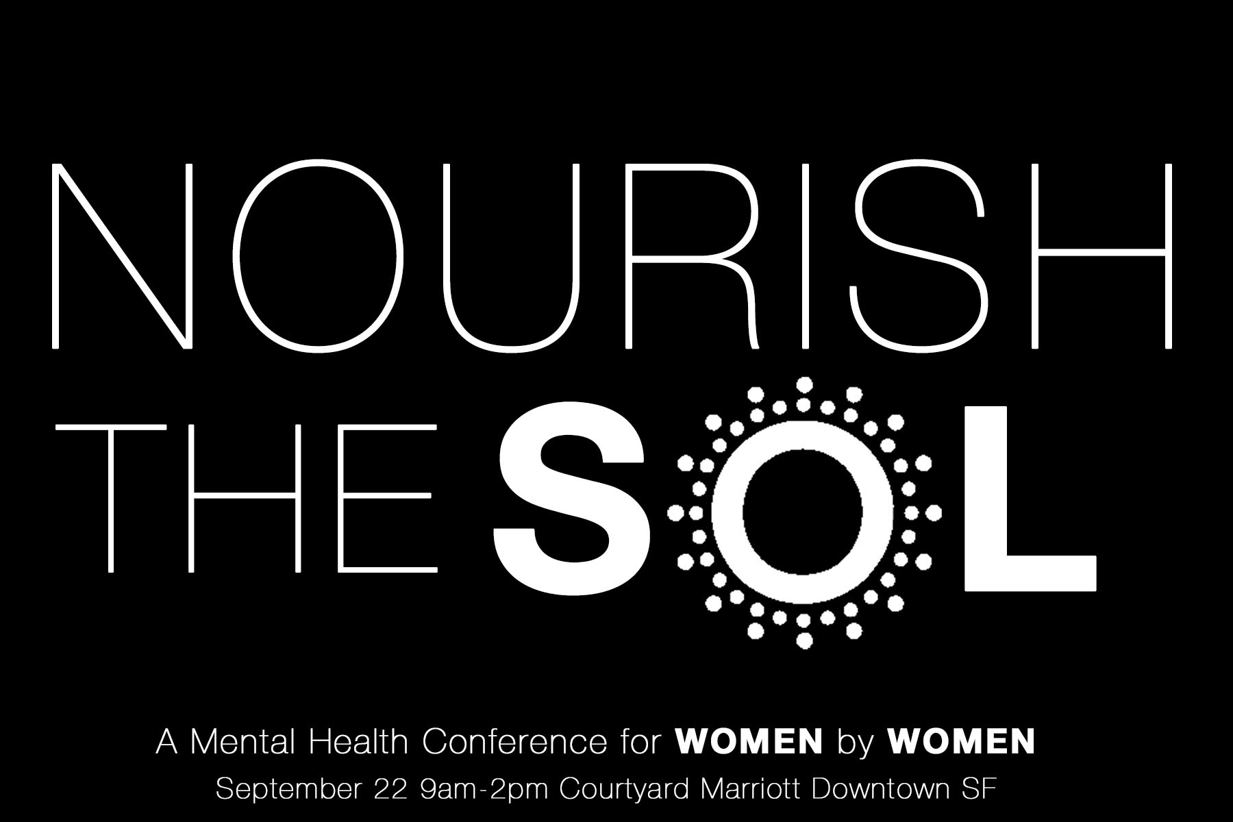 SAVE THE DATE! - This is our FIRST ever Mental Health Conference put on BY women FOR women! We are so excited about this and hope you will join us. Tickets will be available soon!