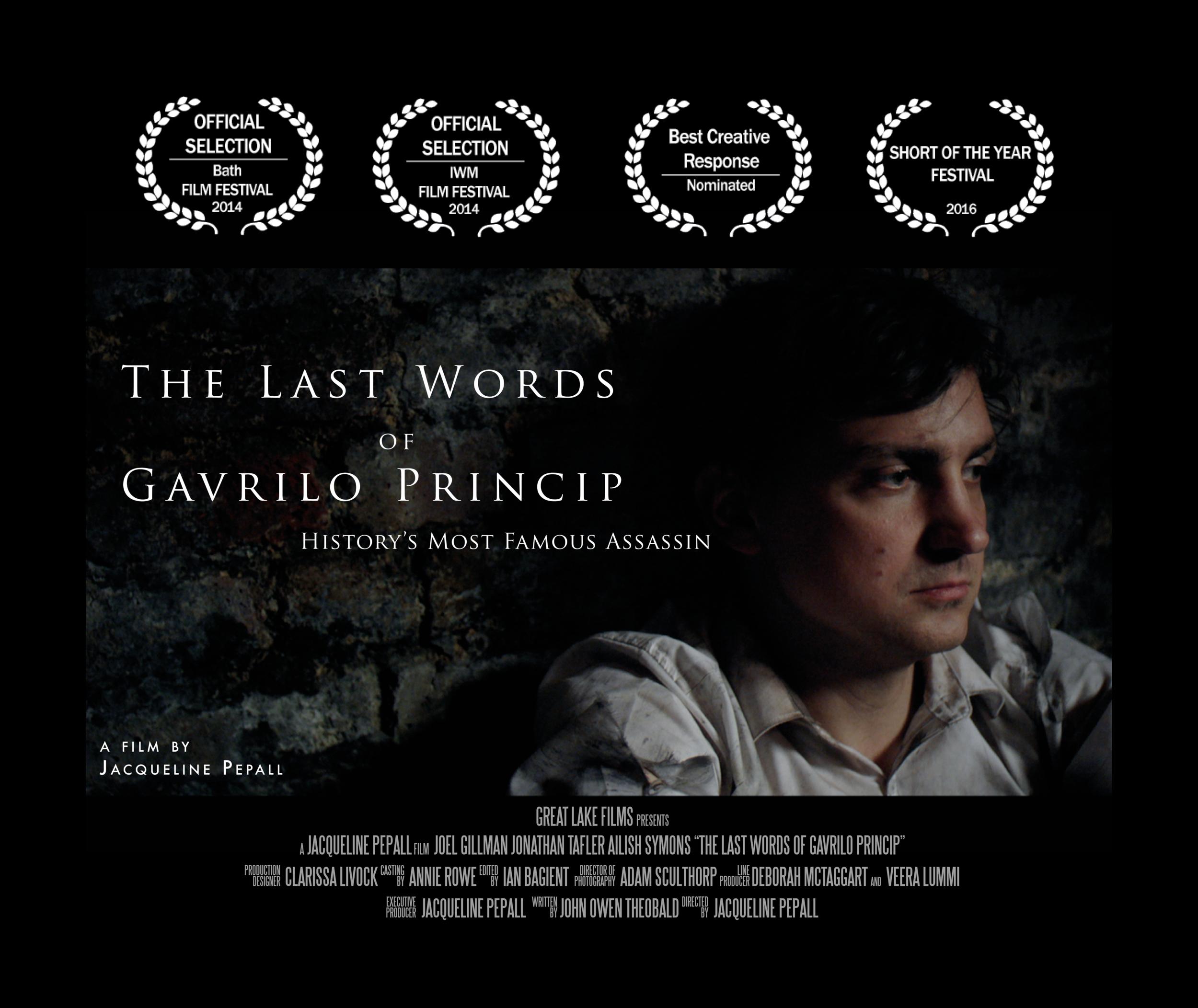 The Last Words of Gavrilo Princip