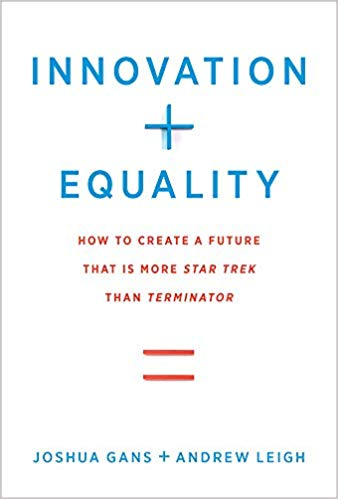 Innovation + Equality - This book (to be published by MIT Press in 2019) explores how we can have both more innovation and more equality.