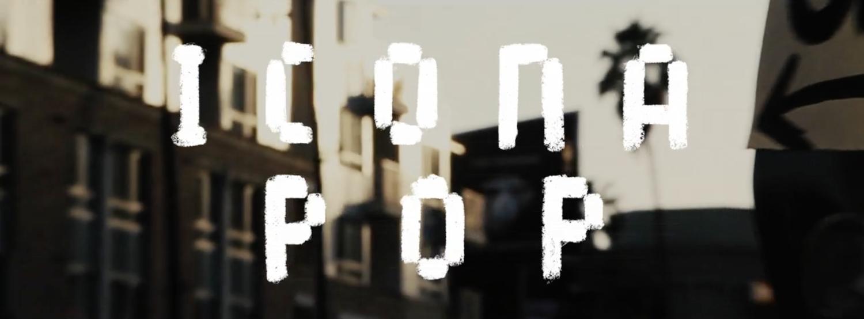 Get Lost - Icona Pop