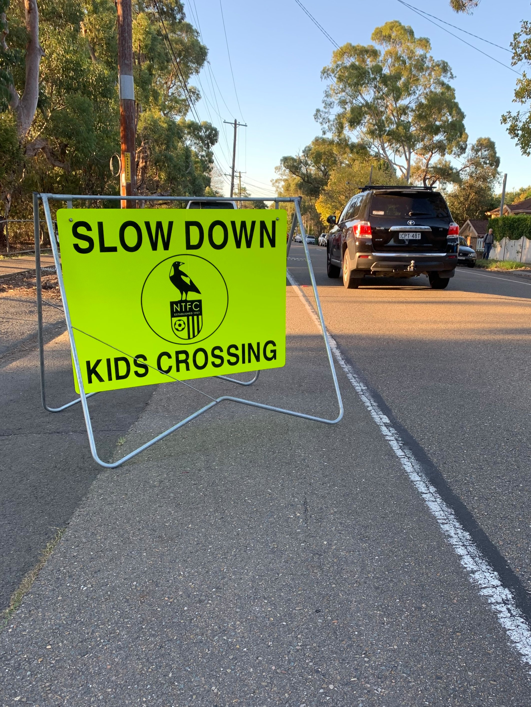 Our NTFC road signage to prompt motorists to slow down when approaching our training grounds