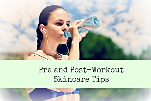 Pre and Post Workout Skincare Tips