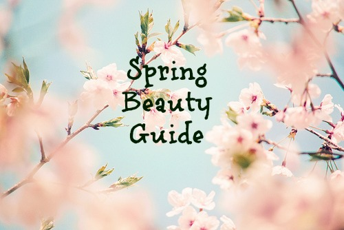 Spring Beauty Guide