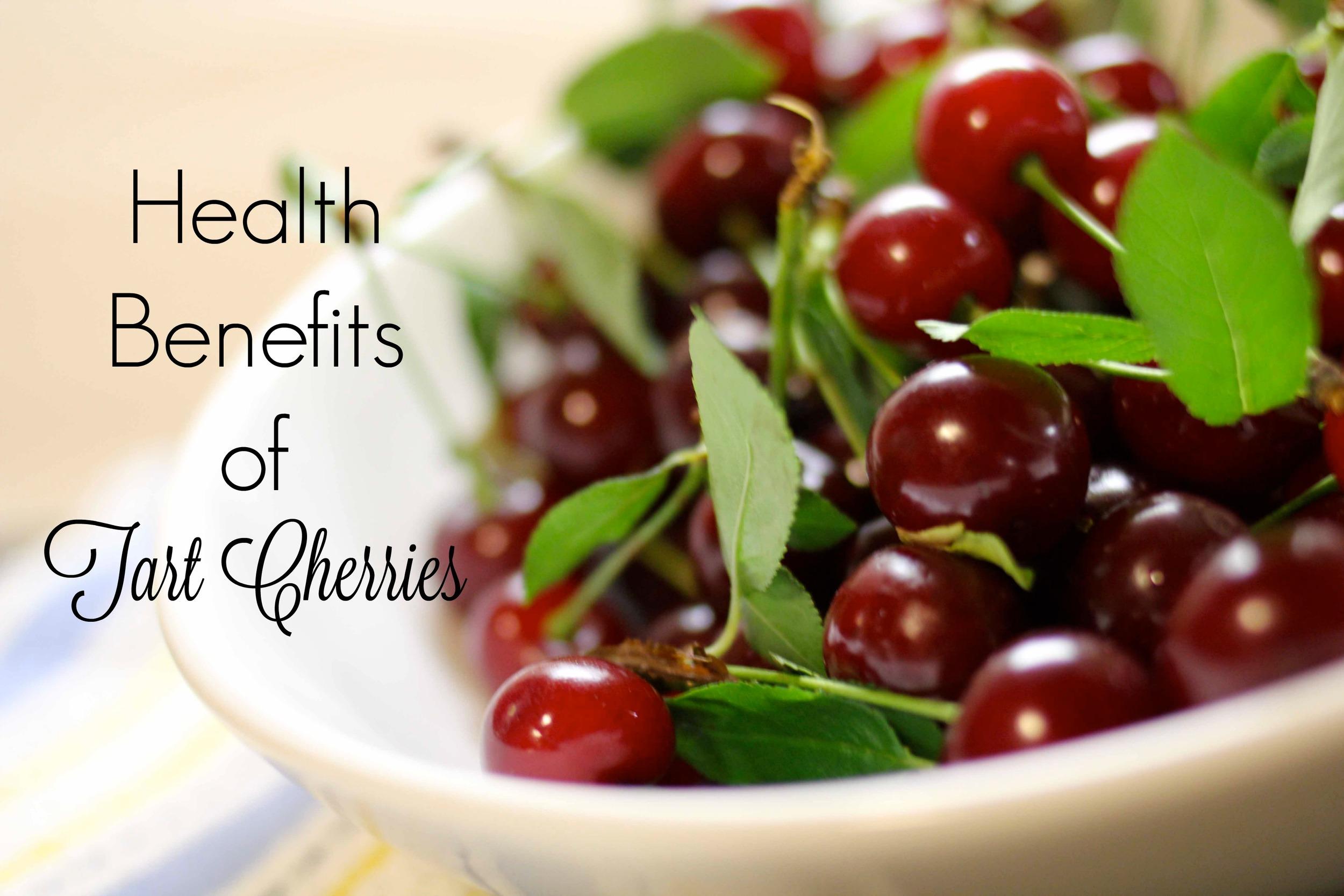 Health Benefits of Tart Cherries.jpg