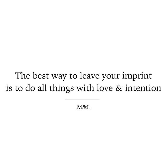 Love + Intention. The best marriage ❤