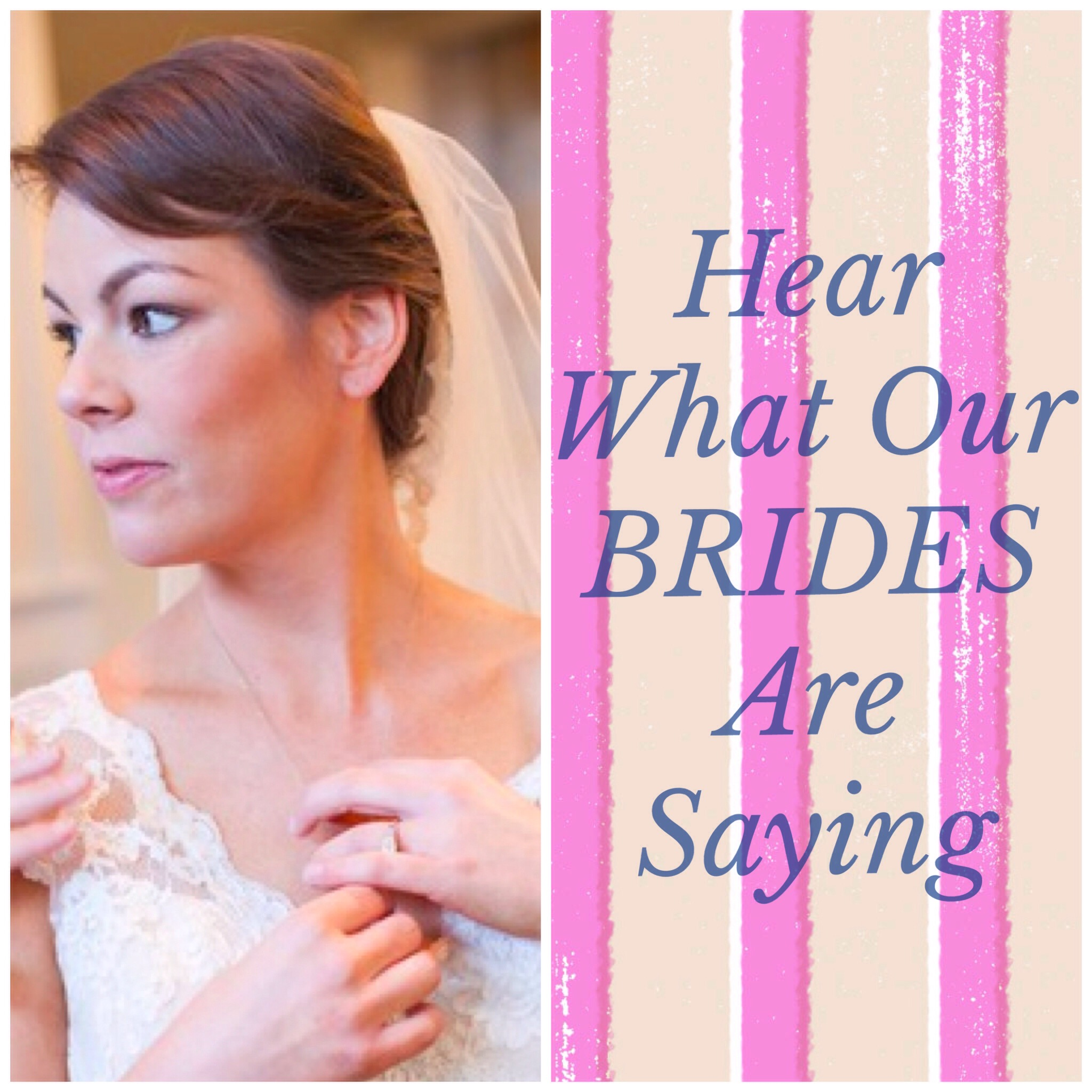 hearwhatourbridesaresaying
