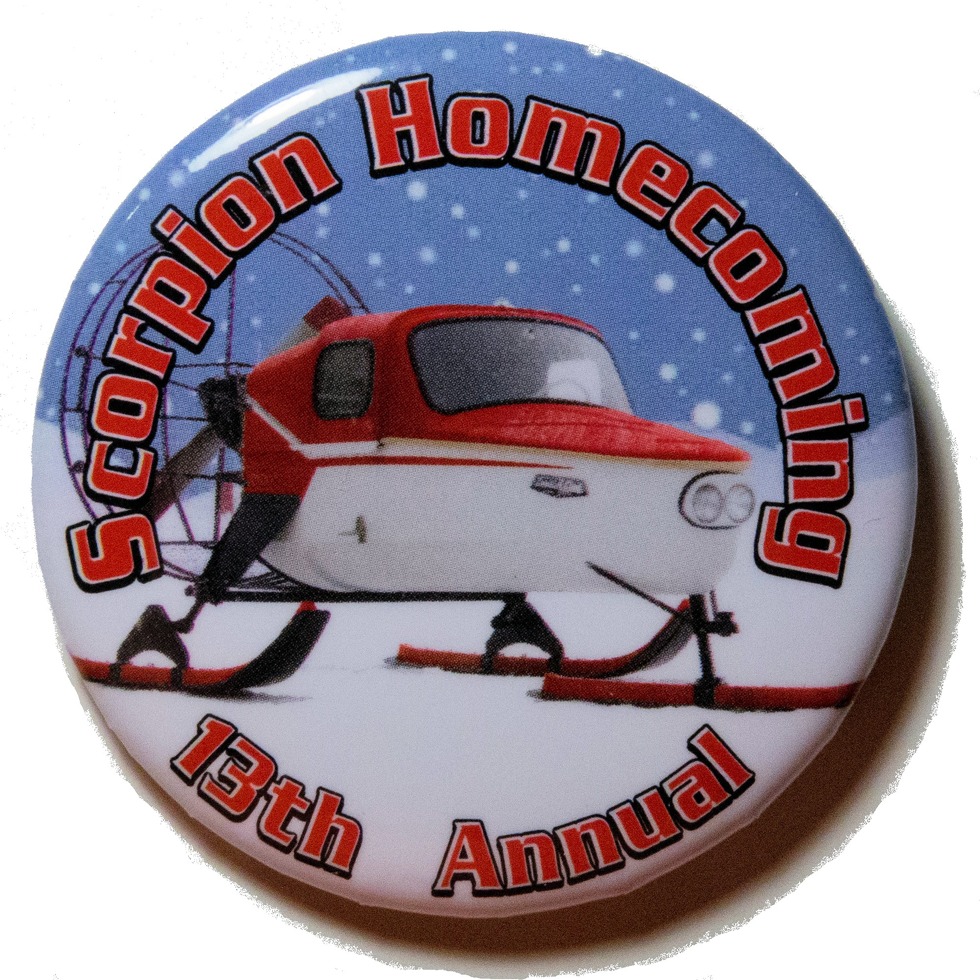 Support this event by purchasing your official Scorpion Homecoming 2017 button at the on-ice warming tent. At the 2017 Homecoming we celebrate not only the Trail-A-Sled air-sled, but also all other machines manufactured by the Crosby-Ironton based firm during its 20+ year existence. Only $4.00!