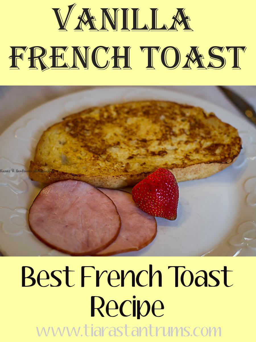 Vanilla French Toast {recipe}