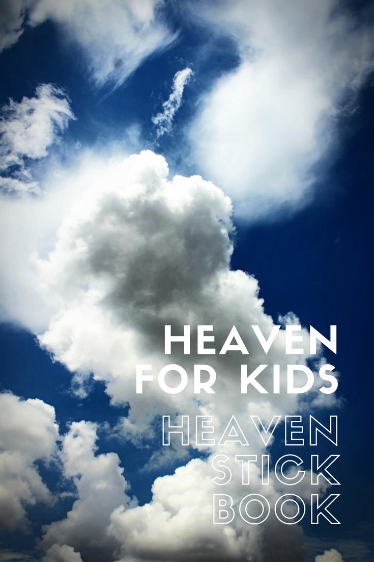 HEAVEN for Kids Curriculum + Heaven Stick book