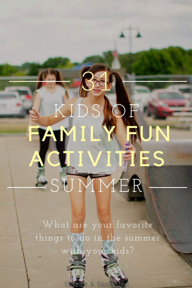 Tiaras & Tantrums THE KIDS OF SUMMER FAMILY FUN MONTH
