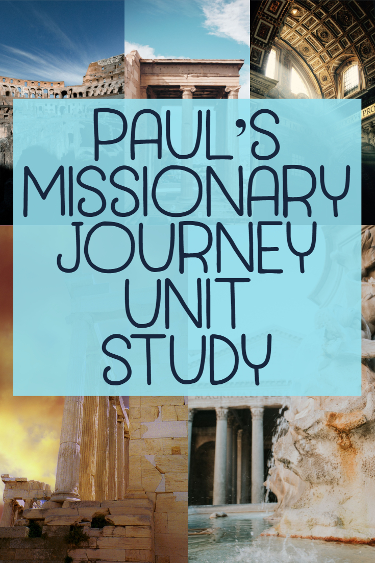 Paul's Missionary Journey Unit Study