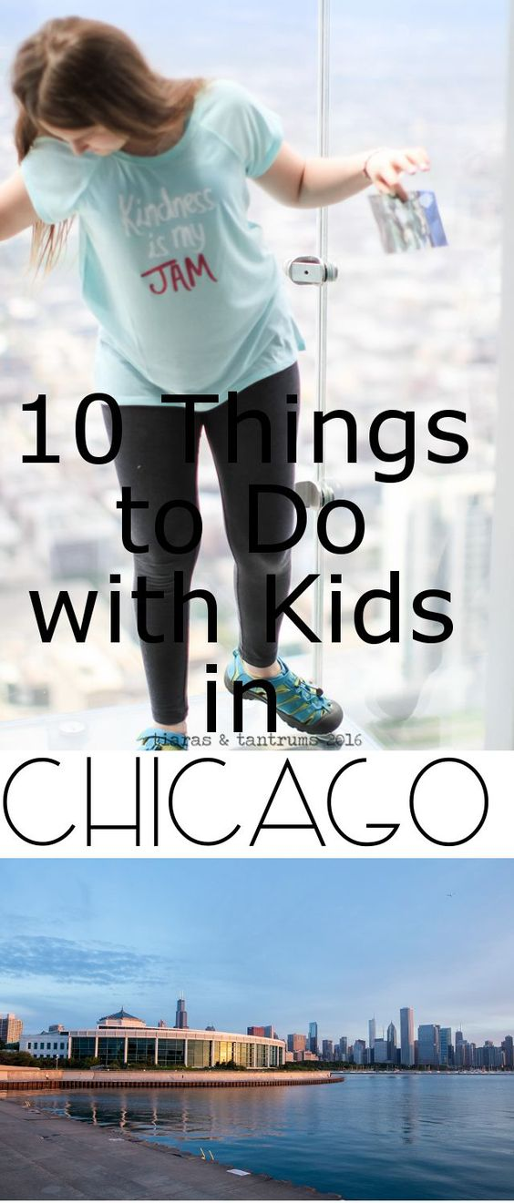 10 Things to Do with Kids In Chicago #Chicago #FamilyTravel #ChicagowithKids Tiaras & Tantrums