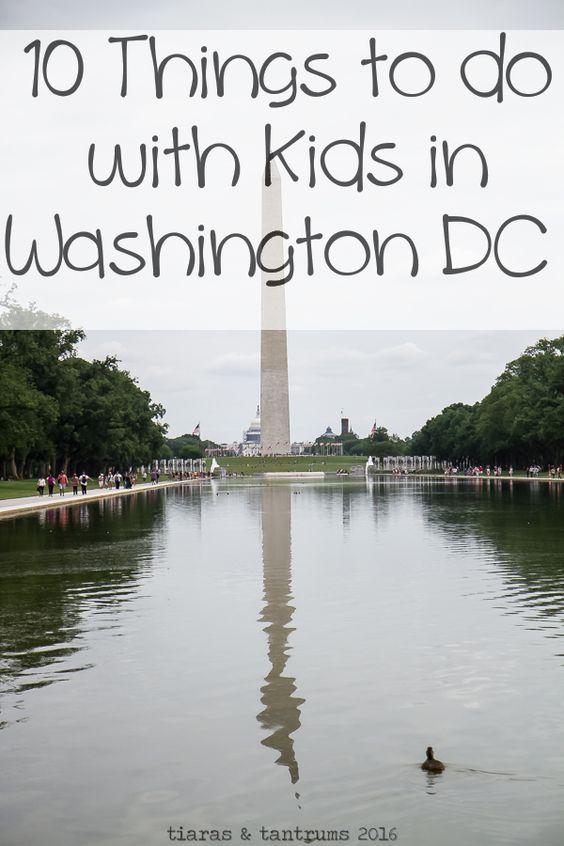 10 Things to Do with Kids In Washington, DC #FamilyTravel #WashingtonDC
