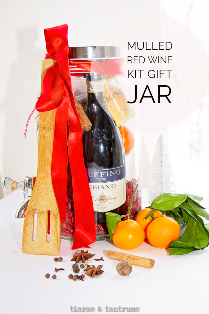 Mulled Red Wine Gift Jar Tiaras & Tantrums #MulledRedWineKit #MulledWine #ChristmasGIftIdea