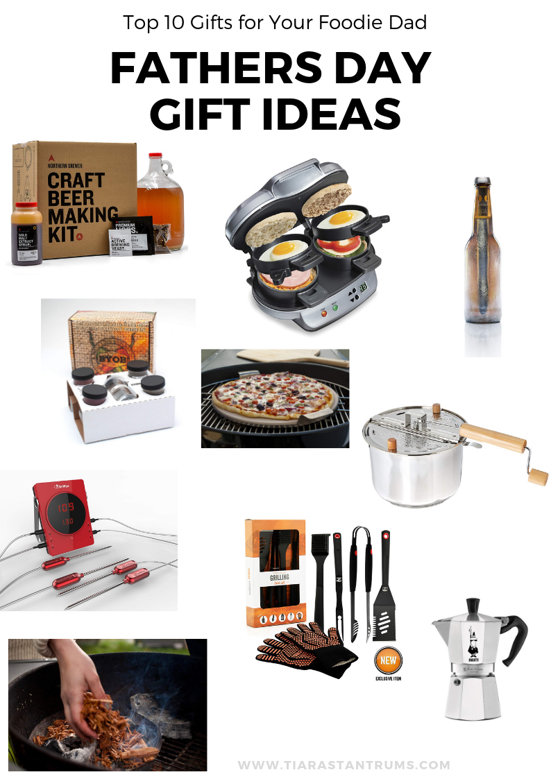 The Best Gifts for Dad Under $50 Top 10 Gifts for your Foodie Day Father's Day Gifts Under $50 Father's Day Gift Ideas #fathersday #giftideasforhim #giftideas