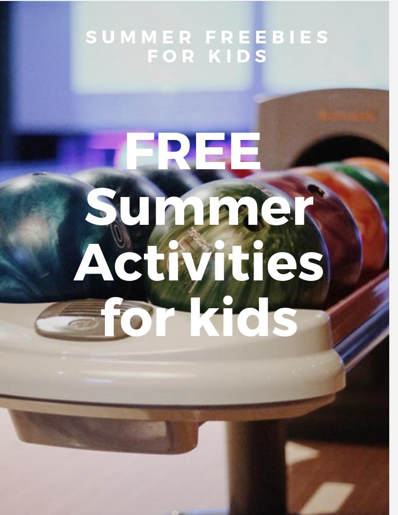 FREE Summer Activities For Kids SUMMER FREEBIES FOR KIDS