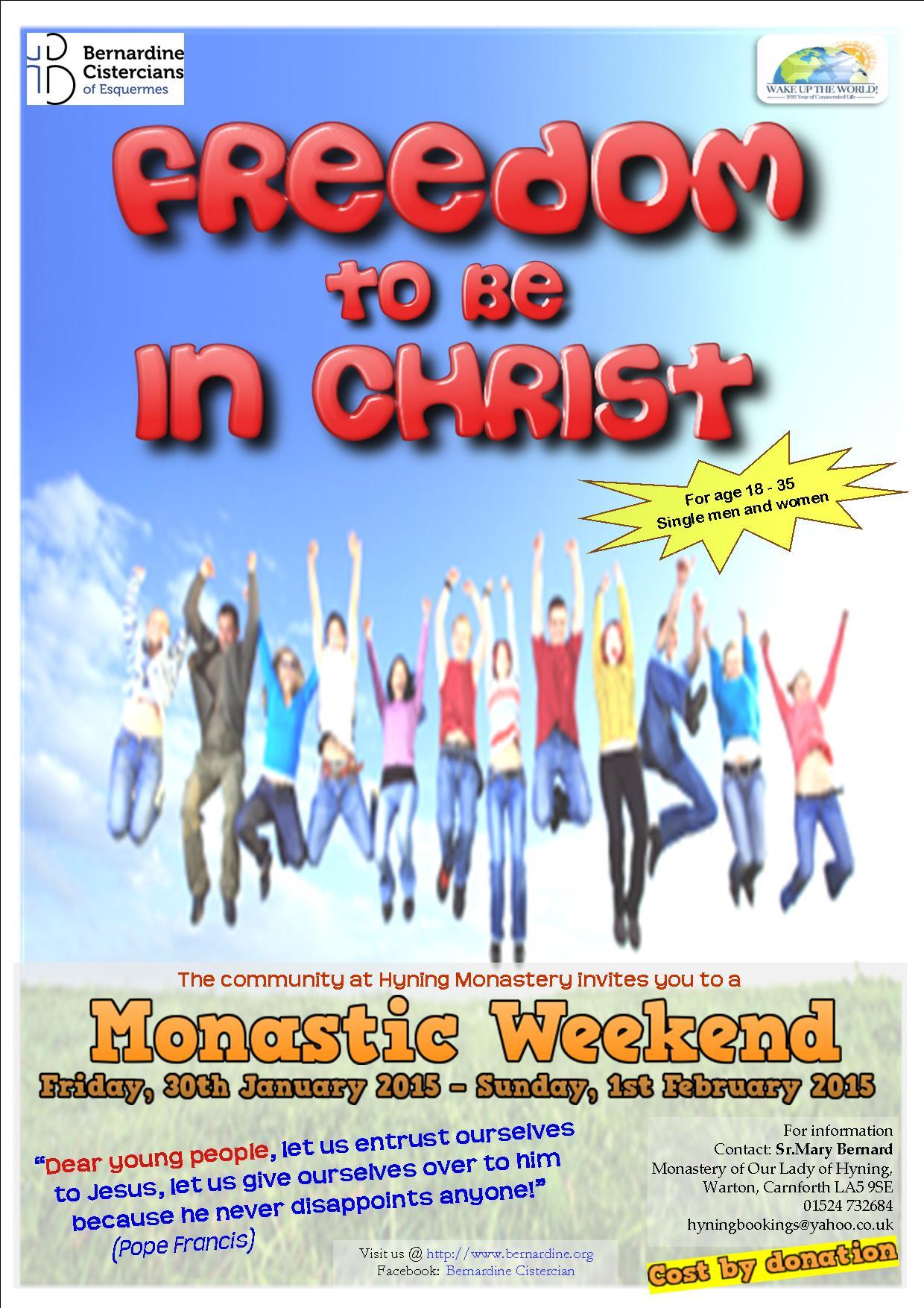 monastic weekend