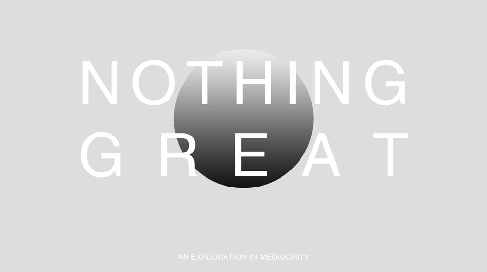 nothinggreat6.jpg