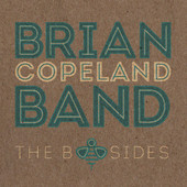 Brian Copeland Band — The B Sides