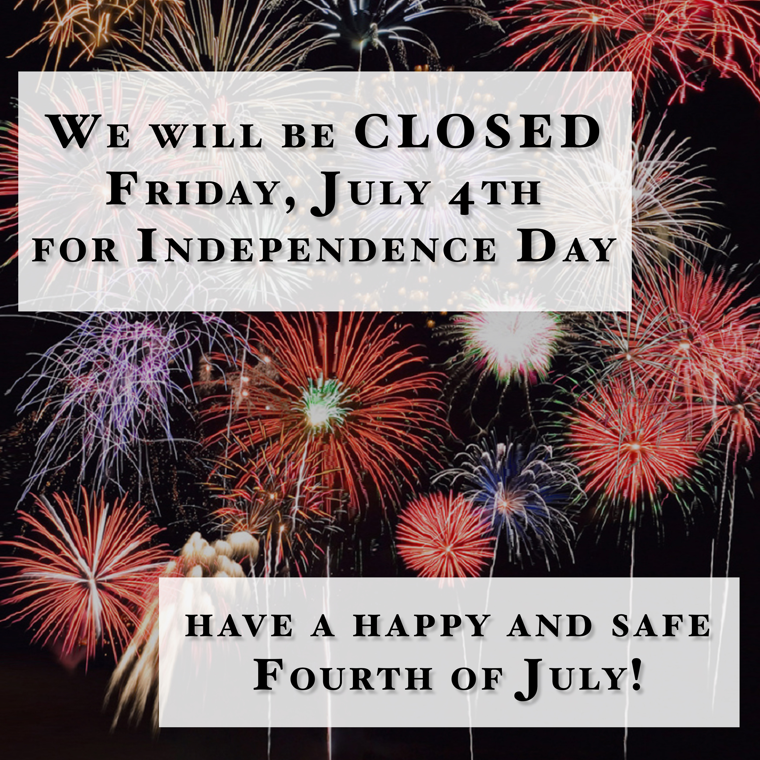closed 4th of july.jpg