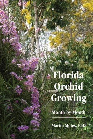 Sample chapter of Florida Orchid Growing: Month by Month. You can add Florida Orchid Growing to your plant order by   clicking here   or order it from   Redland Press by clicking here.