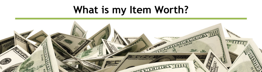 How do we determine what your item is worth?