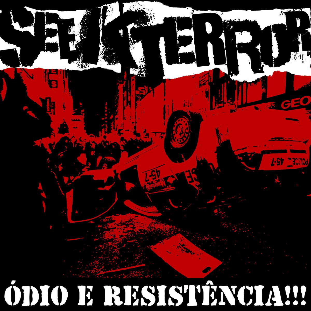 Seek Terror    Ódio e Resistência!!!