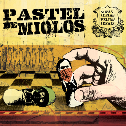 Pastel De Miolos    Novas Ideais ,   Velhos Ideias