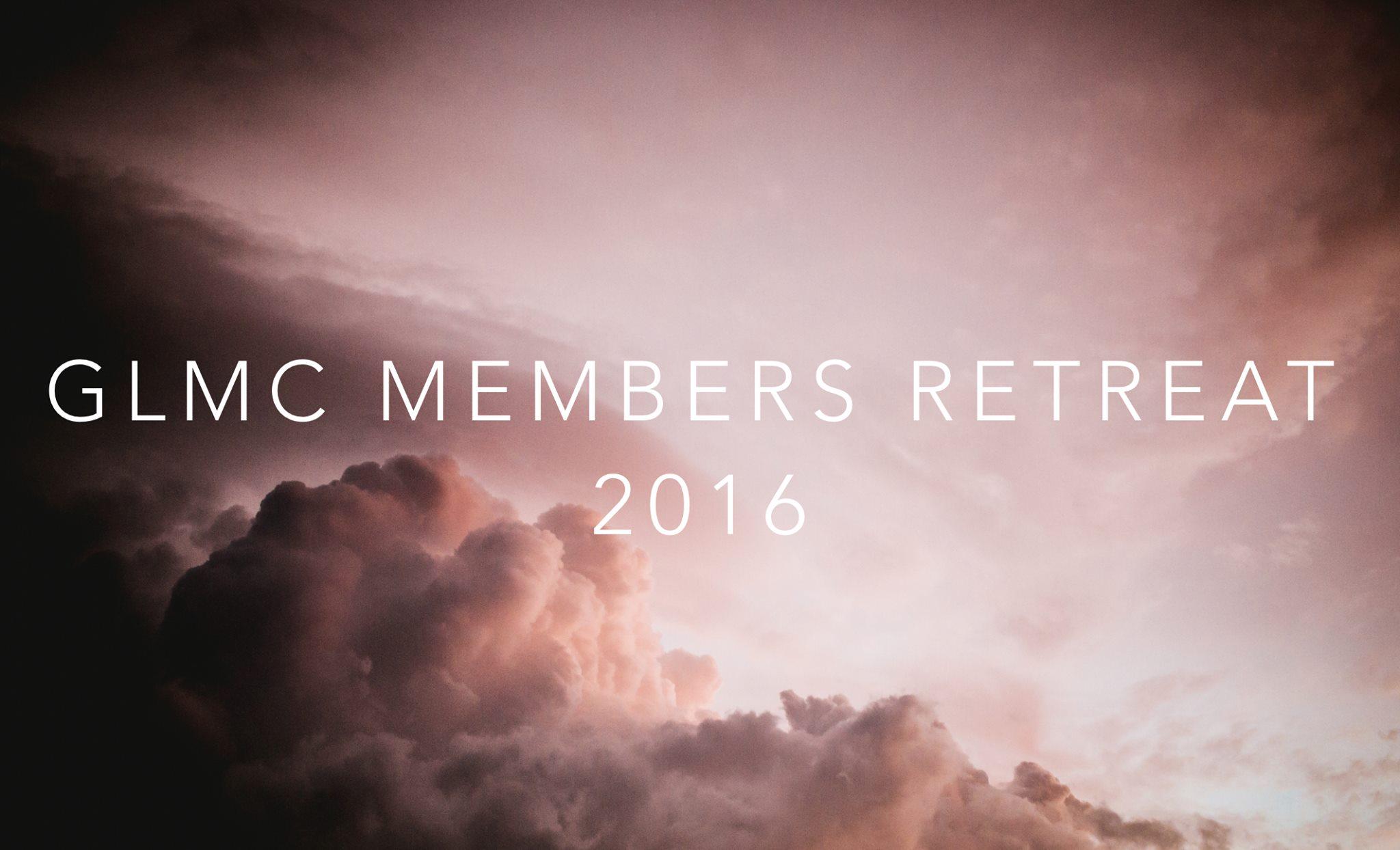 GLMC Members Retreat 2016