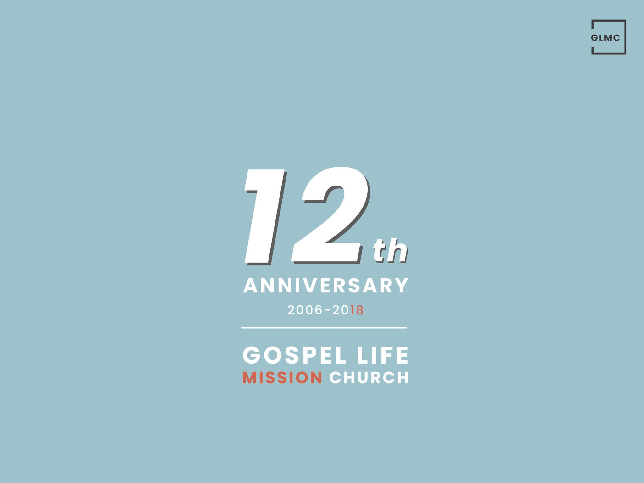 GLMC 12th Year Anniversary Service