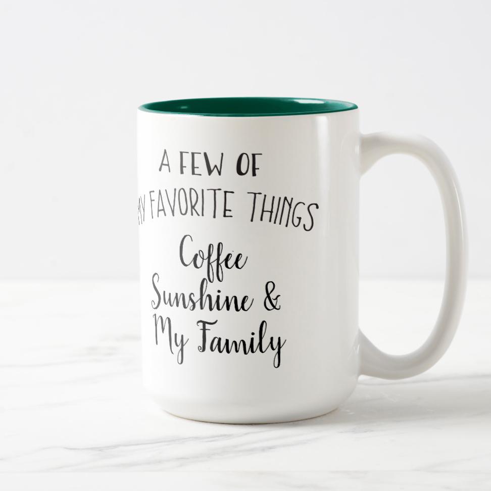 A Few Of My Favorite Things Personalized Coffee Mug