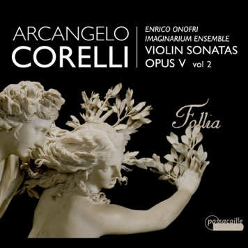 Volume 2 of Corelli's opus 5 sonatas is presented by Imaginarium Ensemble on the Pasacalille label