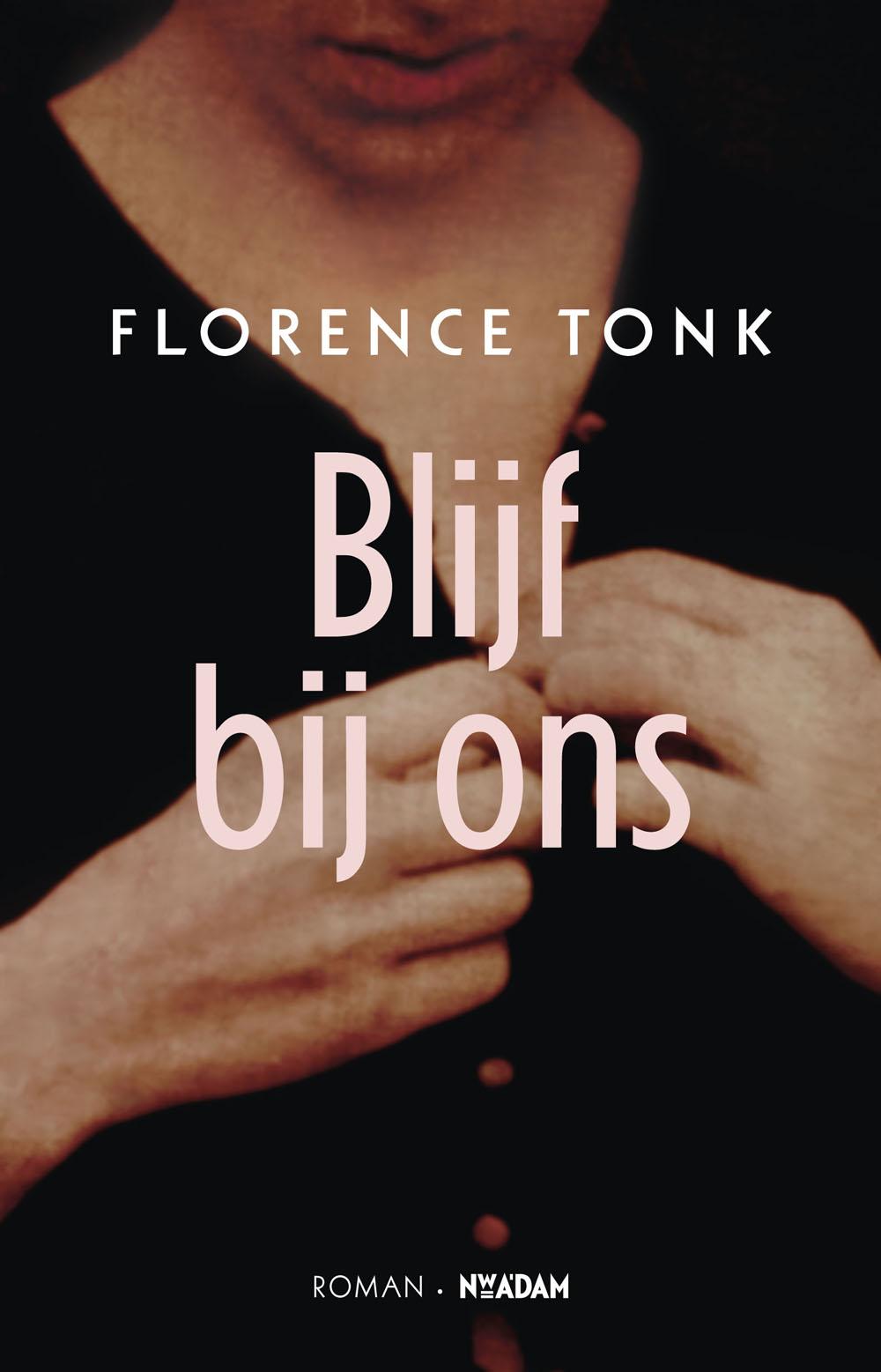Florence-Tonk_Blijf-bij-ons_1000pxbr.jpg